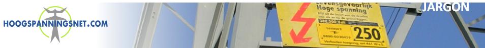 Hoogspanningsnet.com - ook met hoogspanningsjargon gaan wij tot het draadje